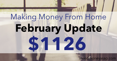 Making Money From Home February Update $1,126