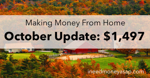 Making Money From Home - October Update $1,497