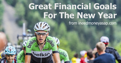 Great Financial Goals For The New Year from ineedmoneyasap.com